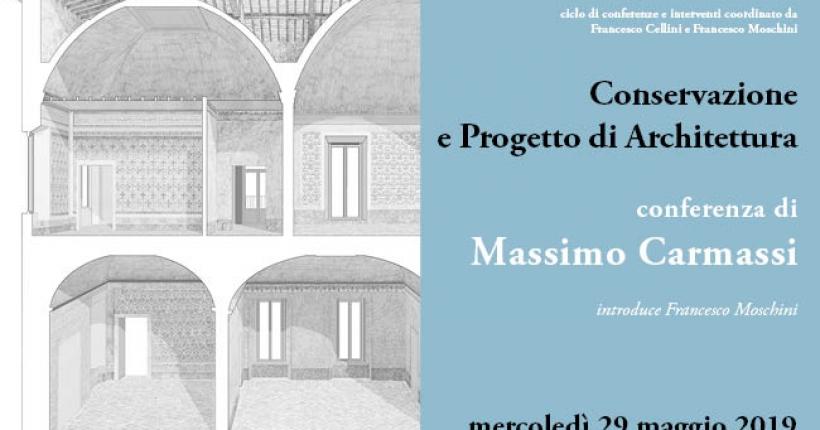 Conservazione e Progetto di Architettura di Massimo Carmassi